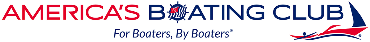 America's Boating Club. For Boaters. By Boaters